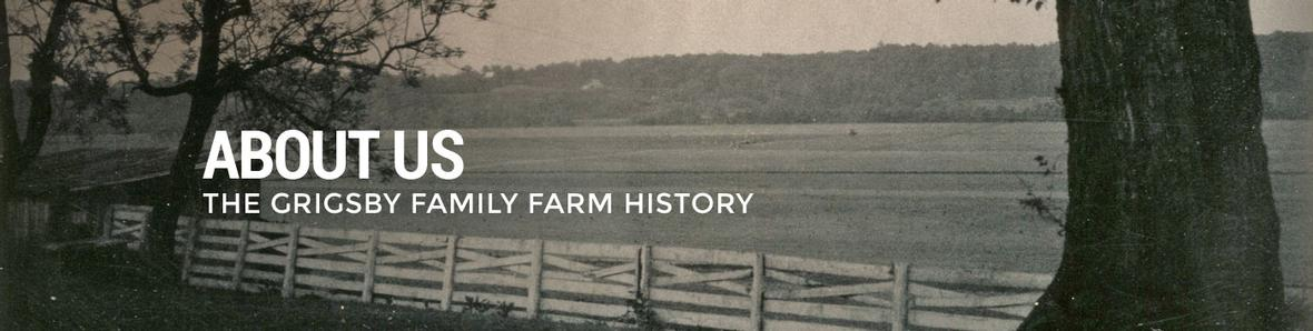 Banner for the Early years of Grigsby Farms